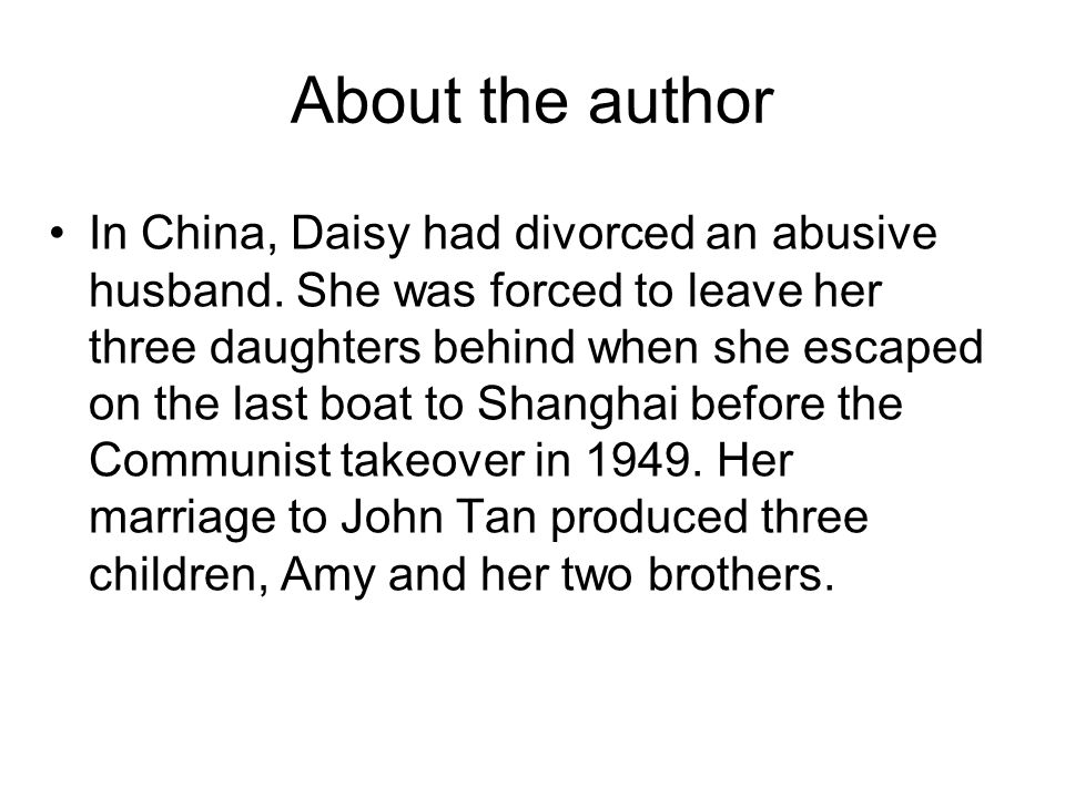 About the author In China, Daisy had divorced an abusive husband. She was forced to leave her three daughters behind when she escaped on the last boat