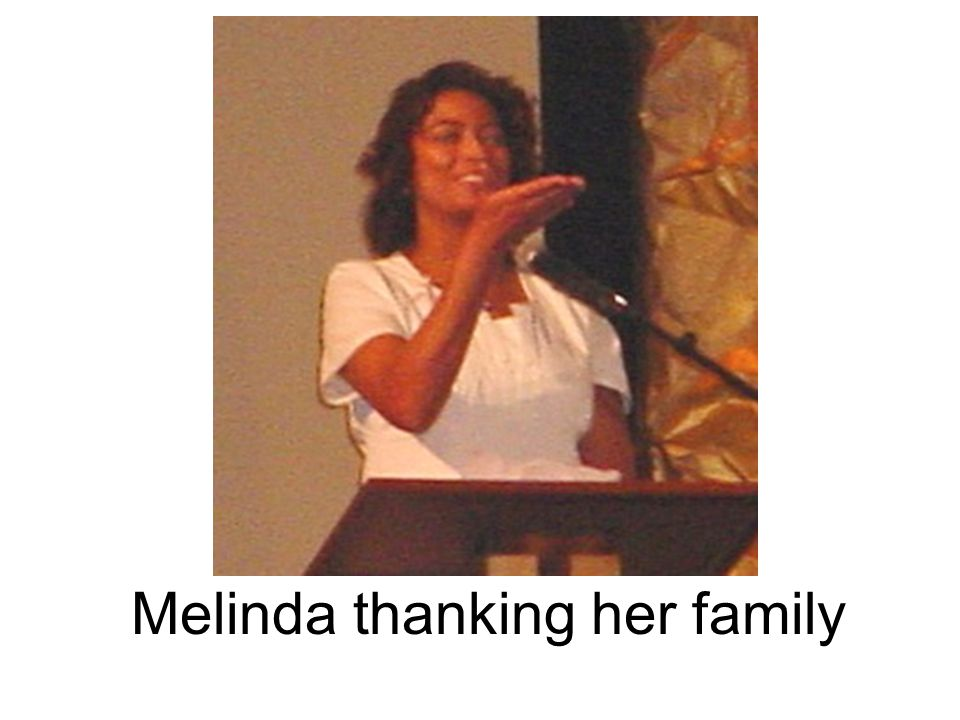 Melinda thanking her family