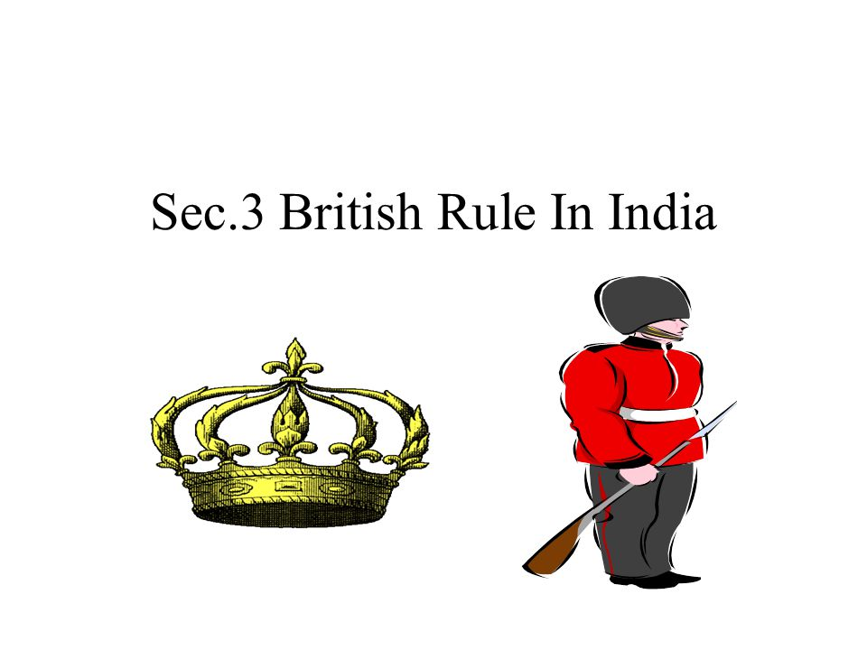 Sec.3 British Rule In India