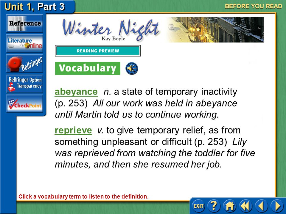 Unit 1, Part 3 Winter Night BEFORE YOU READ Reading Tip: Recording What You Know Use a chart to record details from the story about which you have prior knowledge.
