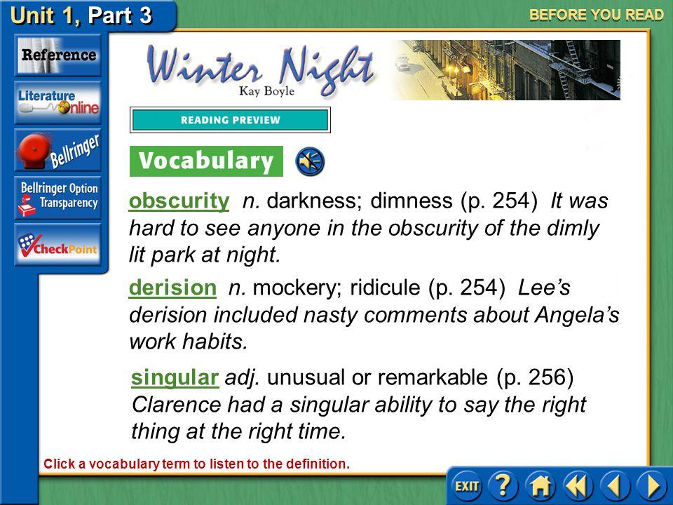 Unit 1, Part 3 Winter Night BEFORE YOU READ abeyanceabeyance n.