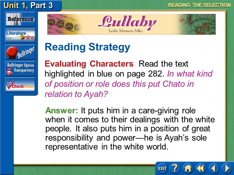 Unit 1, Part 3 Lullaby Evaluating Characters Read the text highlighted in blue on page 282.
