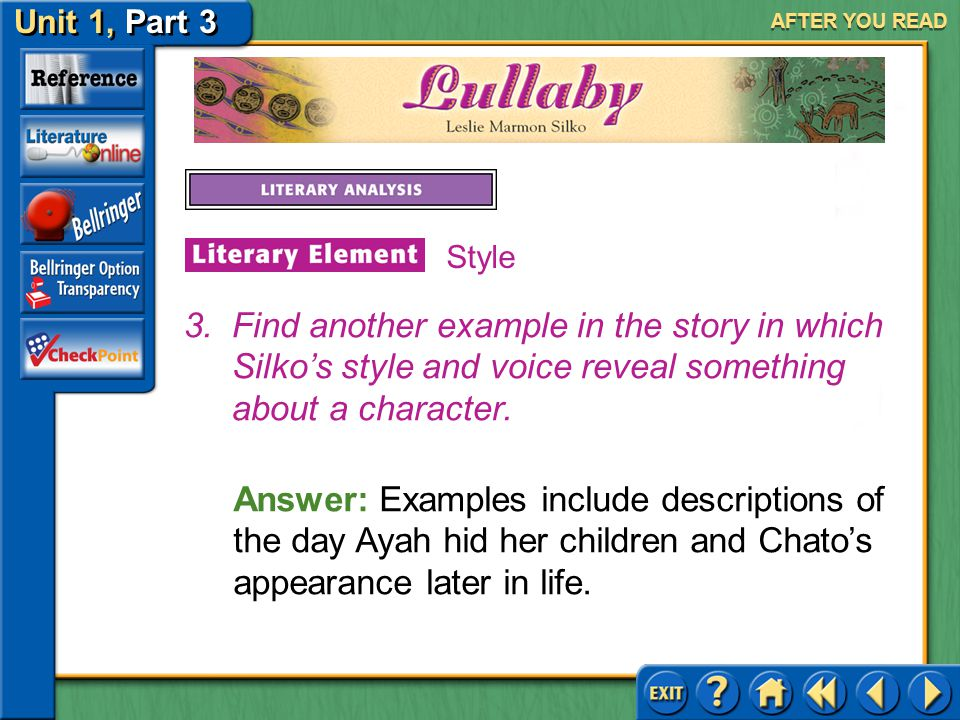 Unit 1, Part 3 Lullaby AFTER YOU READ 2.How is Ayah's personality revealed in the passage above.