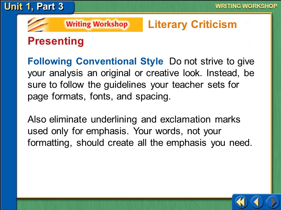 Unit 1, Part 3 Writing Workshop WRITING WORKSHOP Editing and Proofreading Problem: The following is a run-on sentence.