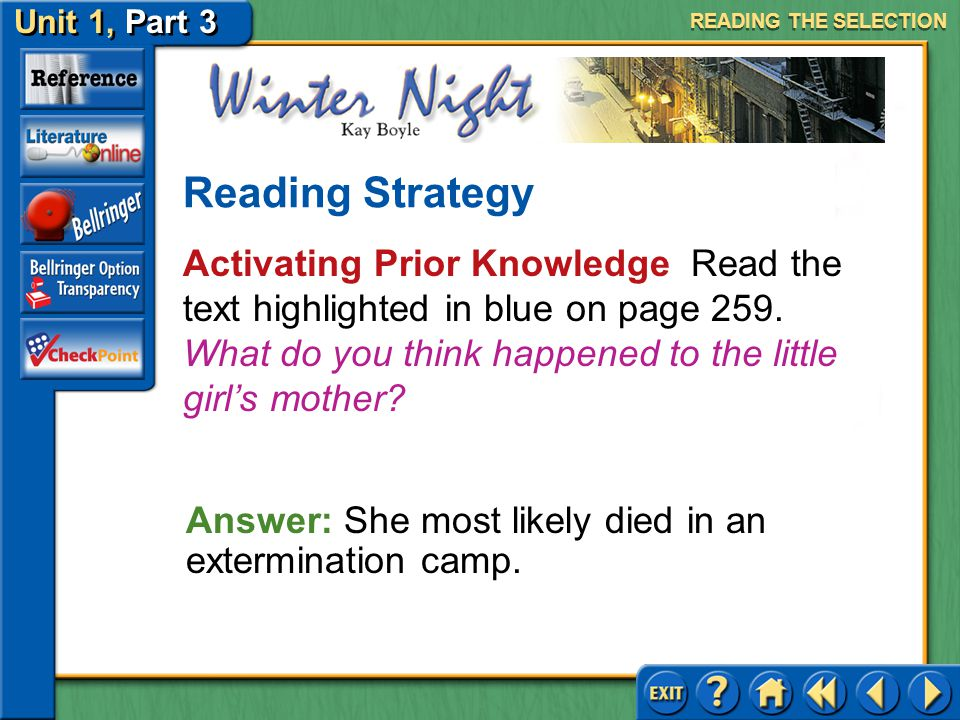 Unit 1, Part 3 Winter Night Activating Prior Knowledge Read the text highlighted in blue on page 258.