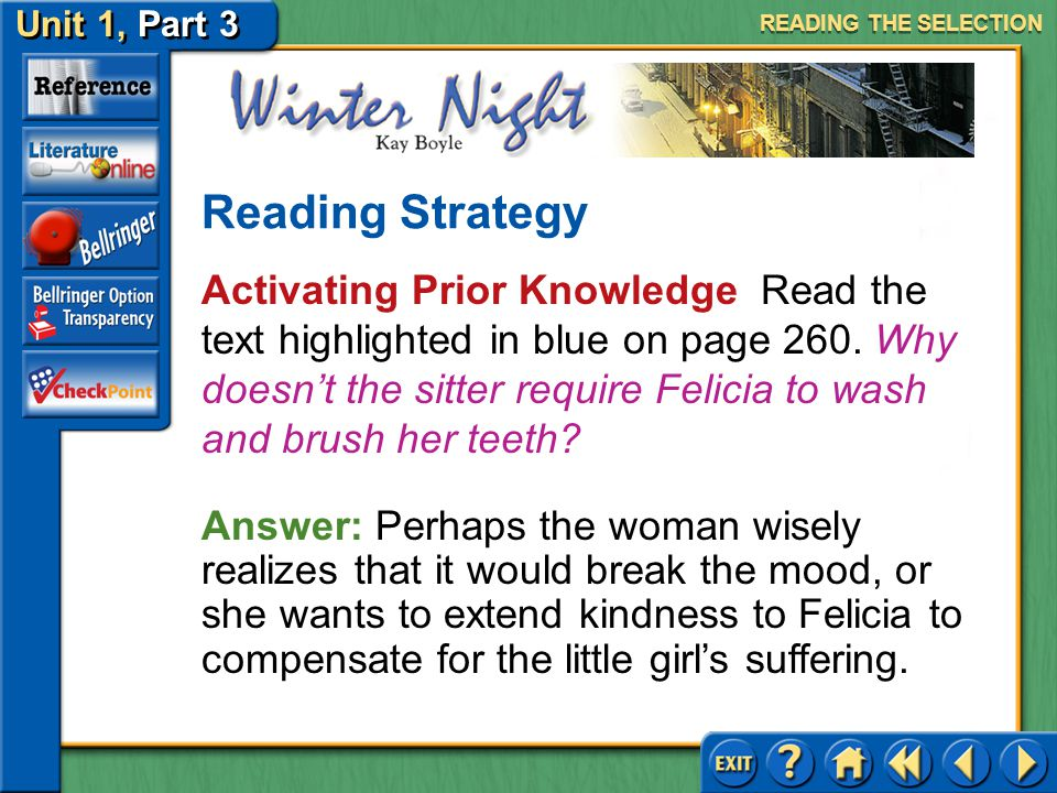 Unit 1, Part 3 Winter Night Activating Prior Knowledge Read the text highlighted in purple on page 260.