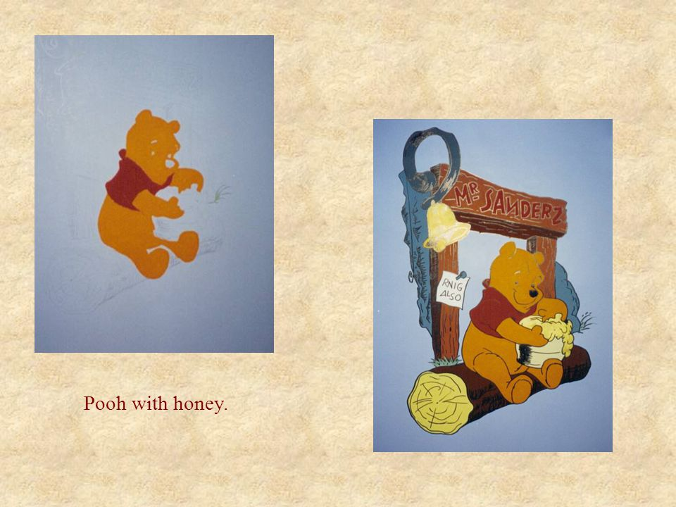 Pooh with honey.