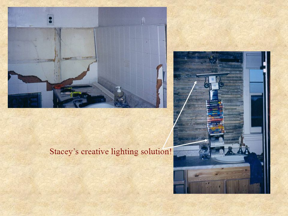 Stacey's creative lighting solution!