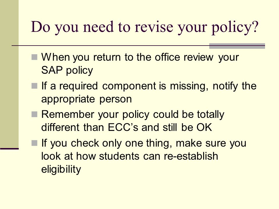 Do you need to revise your policy.