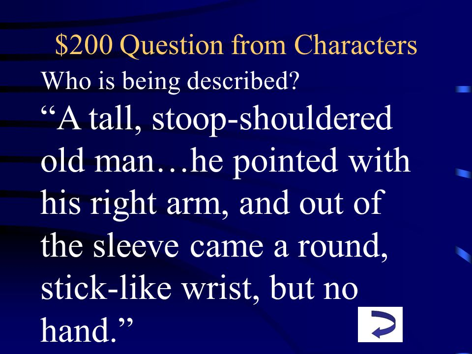 $200 Question from Characters Who is being described.