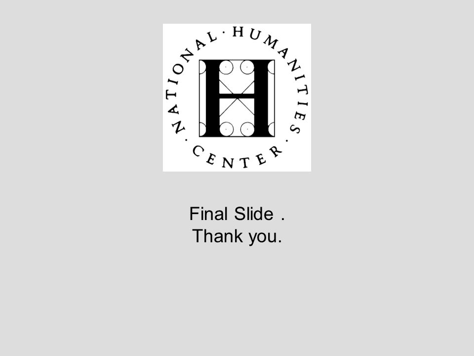 Final Slide. Thank you.