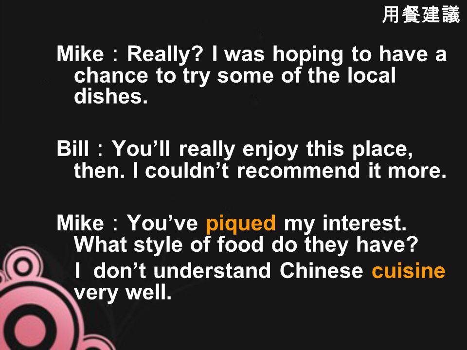 Bill : It's a family-run restaurant that's been around for decades.