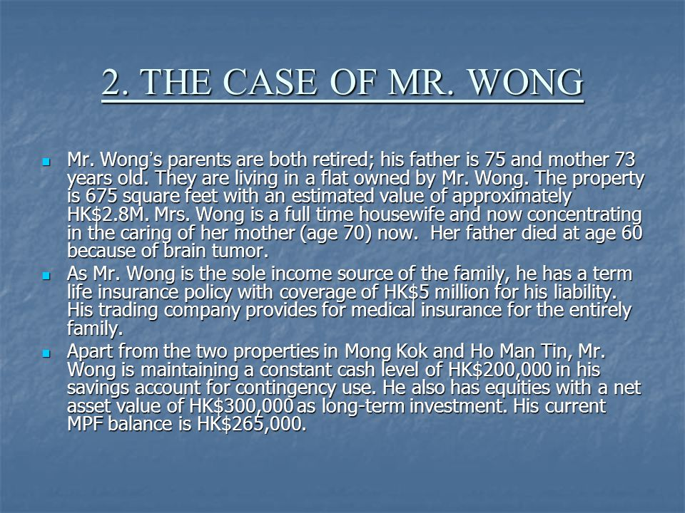 2. THE CASE OF MR. WONG Mr.