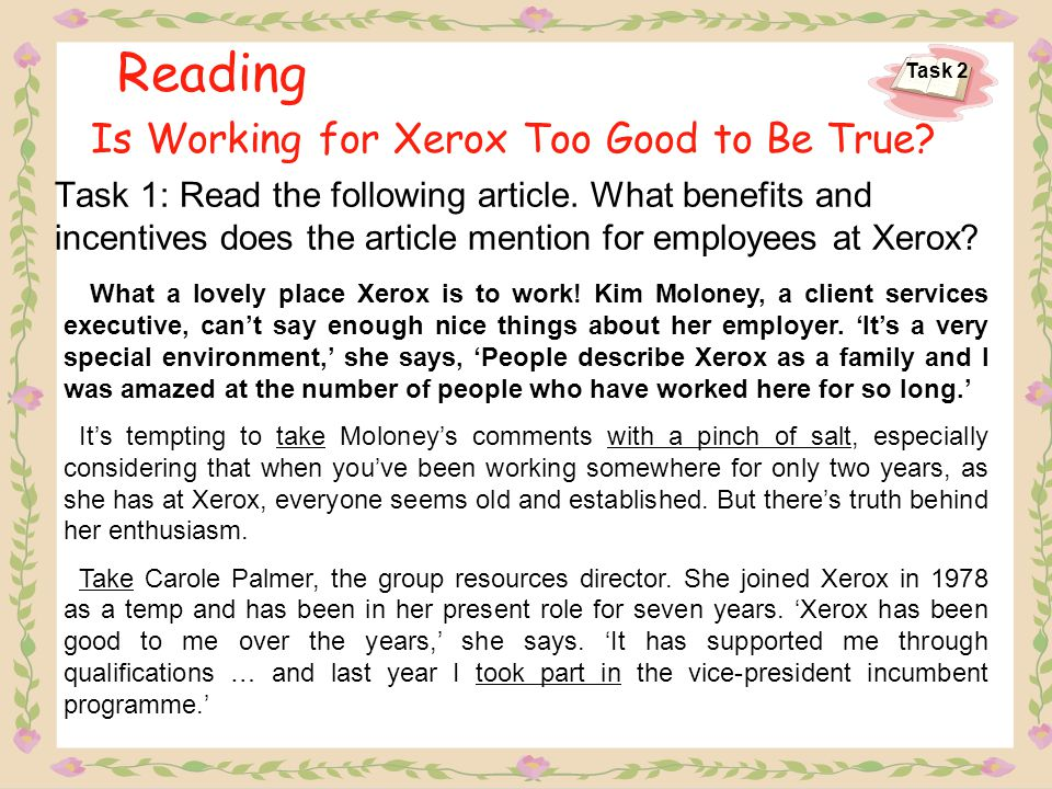 Task 1: Read the following article. What benefits and incentives does the article mention for employees at Xerox? Reading Is Working for Xerox Too Goo