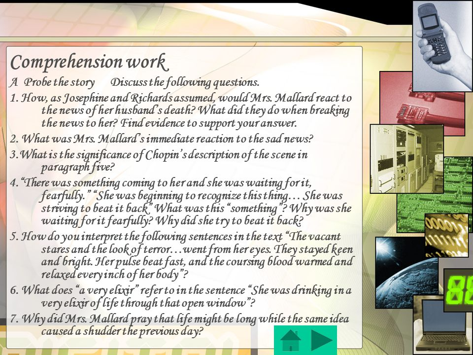 Comprehension work A Probe the story Discuss the following questions.