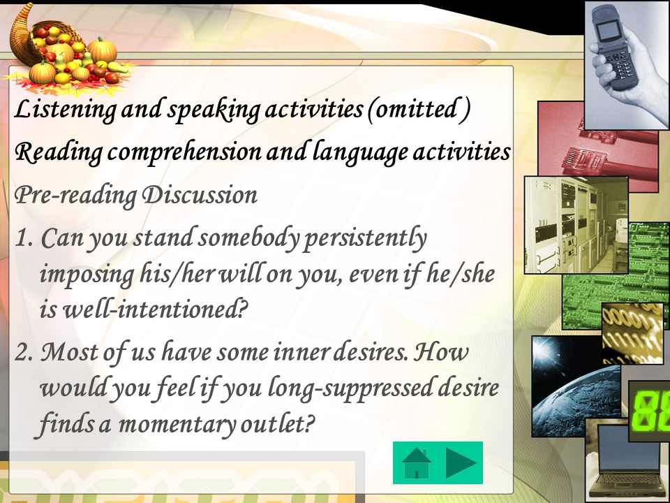 Listening and speaking activities (omitted ) Reading comprehension and language activities Pre-reading Discussion 1.