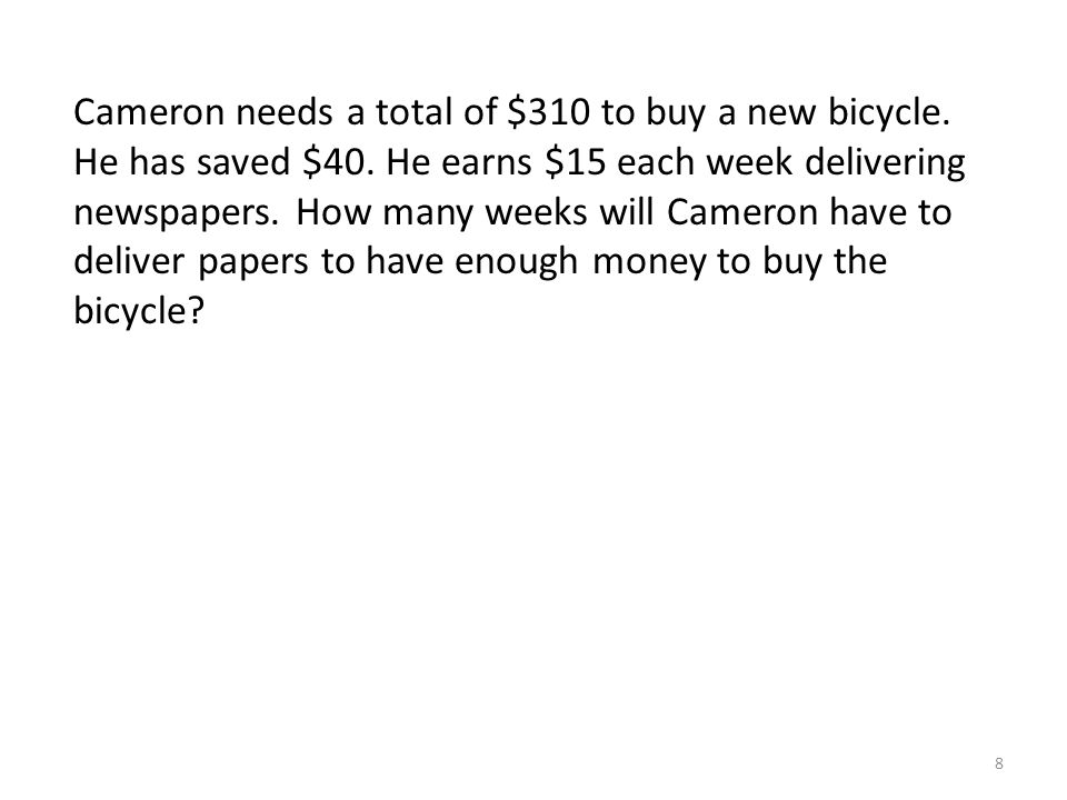 Cameron needs a total of $310 to buy a new bicycle.
