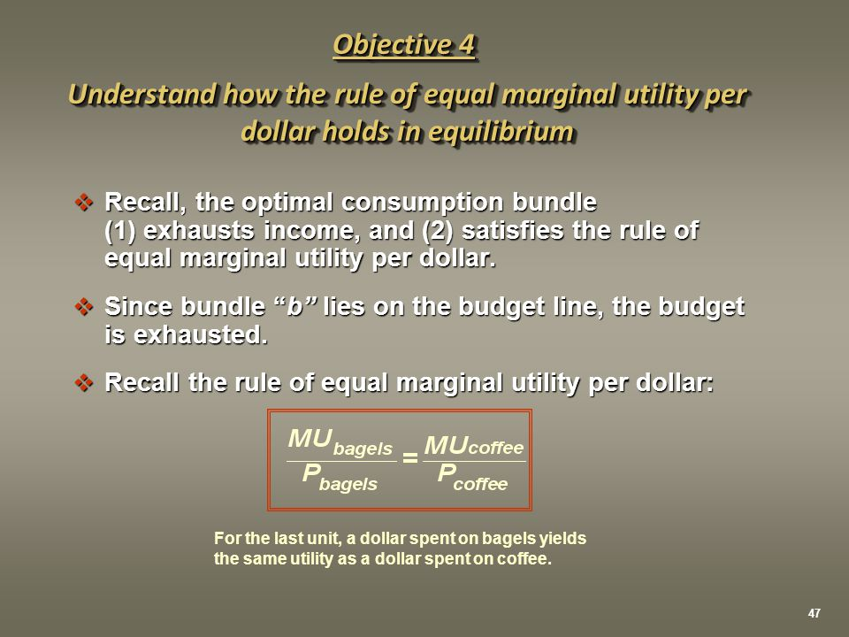 " Recall, the optimal consumption bundle (1) exhausts income, and (2) satisfies the rule of equal marginal utility per dollar.  Since bundle ""b"" lies"
