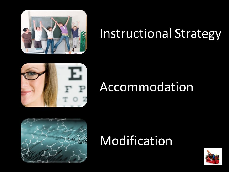 Instructional Strategy Accommodation Modification