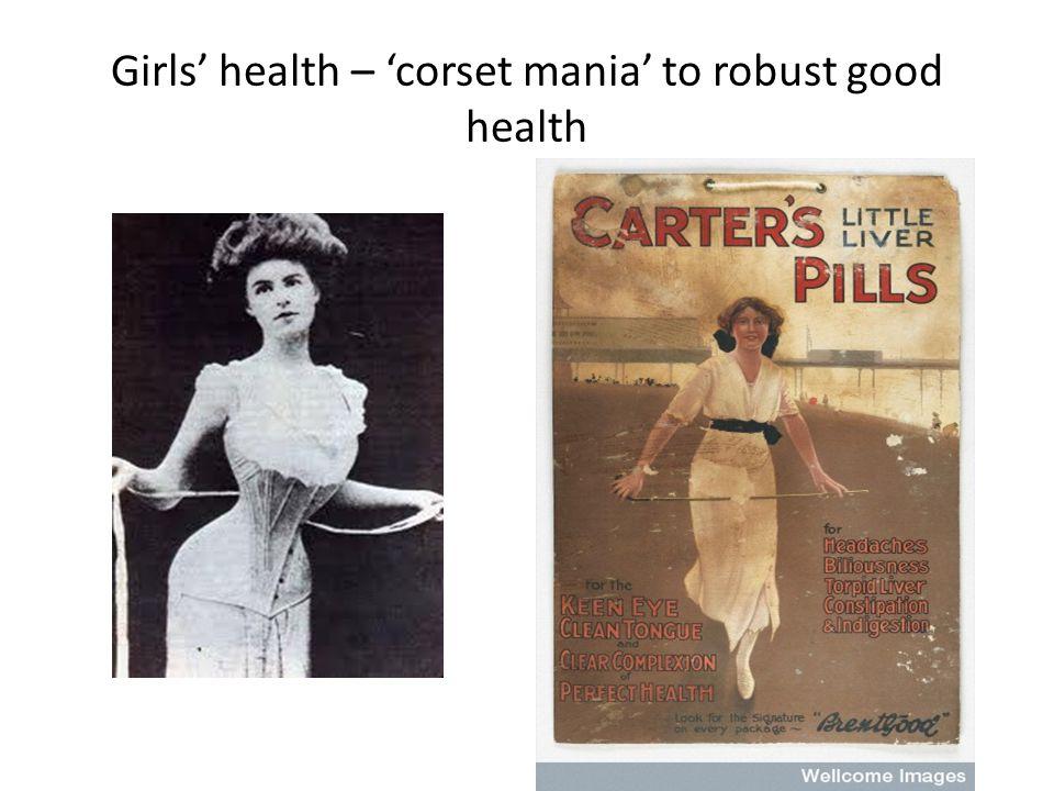 Girls' health – 'corset mania' to robust good health