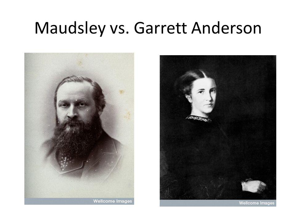 Maudsley vs. Garrett Anderson