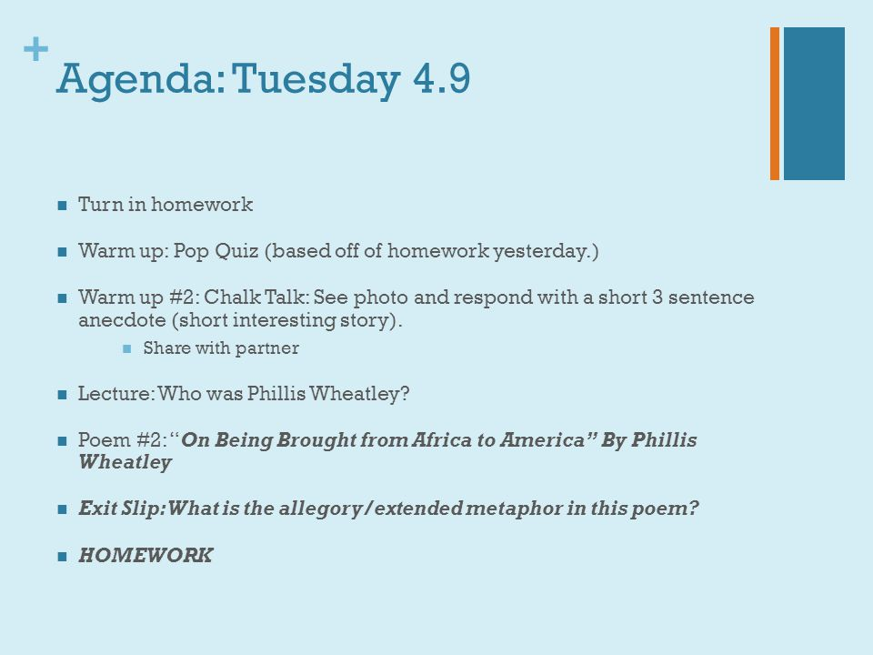 + Agenda: Tuesday 4.9 Turn in homework Warm up: Pop Quiz (based off of homework yesterday.) Warm up #2: Chalk Talk: See photo and respond with a short
