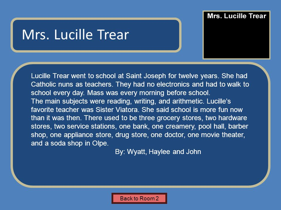 Name of Museum Lucille Trear went to school at Saint Joseph for twelve years.
