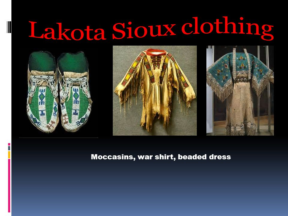 Moccasins, war shirt, beaded dress