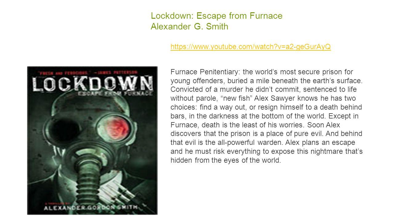 Lockdown: Escape from Furnace Alexander G.