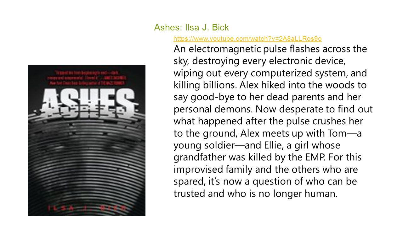 Ashes: Ilsa J.