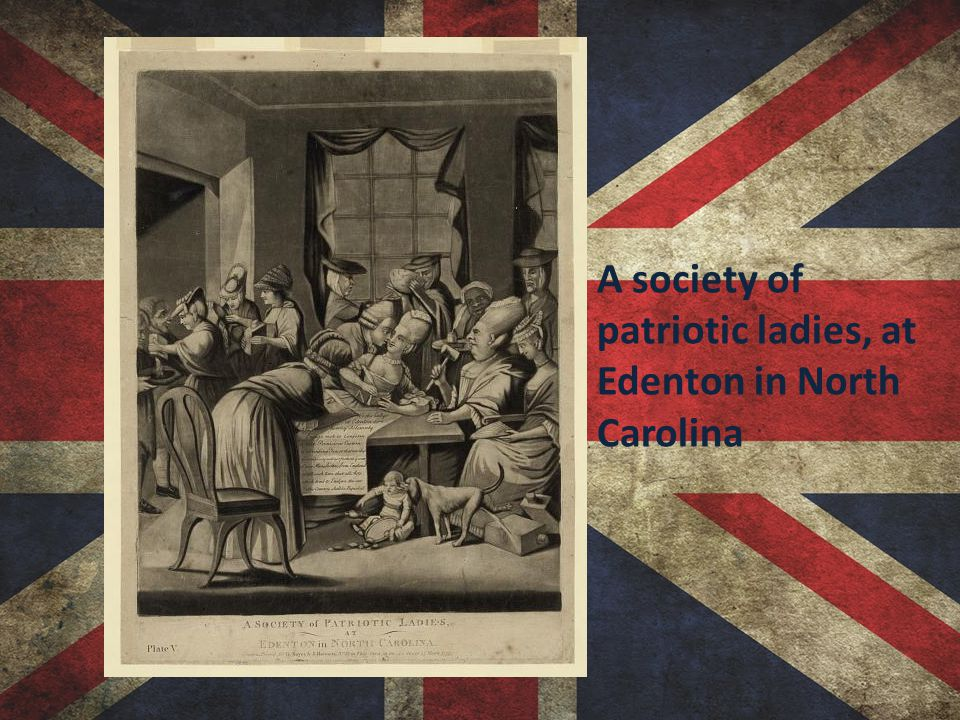 A society of patriotic ladies, at Edenton in North Carolina