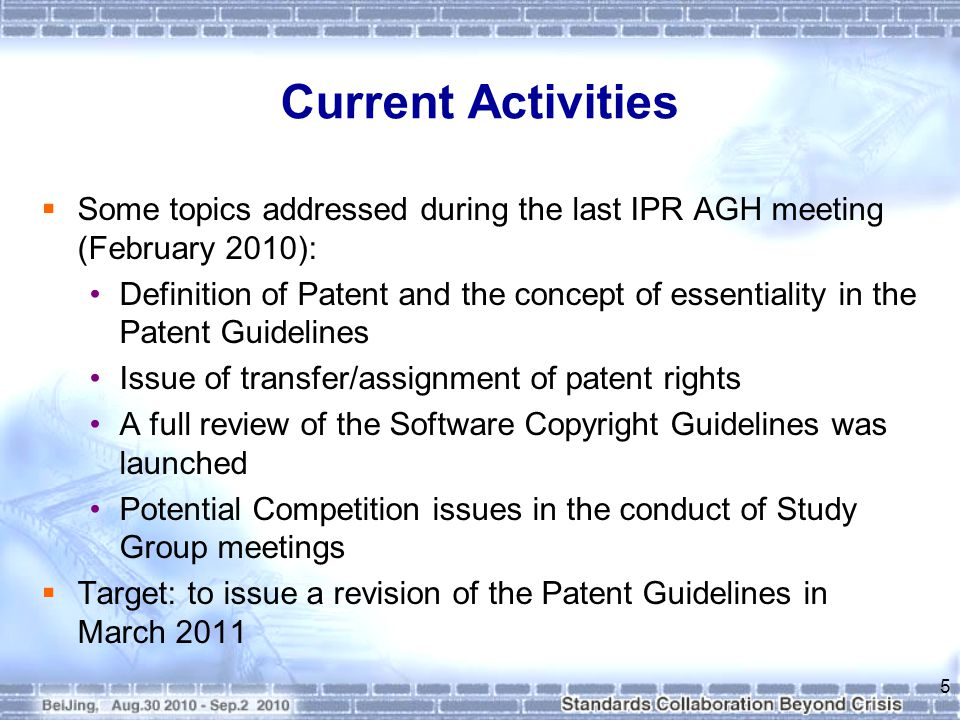 Current Activities  Some topics addressed during the last IPR AGH meeting (February 2010): Definition of Patent and the concept of essentiality in the Patent Guidelines Issue of transfer/assignment of patent rights A full review of the Software Copyright Guidelines was launched Potential Competition issues in the conduct of Study Group meetings  Target: to issue a revision of the Patent Guidelines in March 2011 5