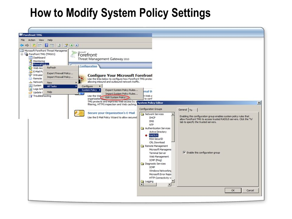 Practice: Modifying System Policy Examining and modifying the default system policy Testing the modified system policy Internet TMG-XX Clientxx