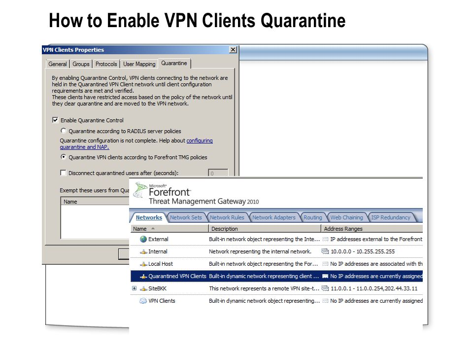 To implement quarantine control on TMG Server: Create and install a listener component 3 3 Enable quarantine control on TMG Server 4 4 Configure network rules and access rules for the Quarantined VPN Clients network 5 5 Use CMAK to create a CM profile for remote access clients 2 2 Create a client-side script that validates client configuration 1 1 About Quarantine Control on TMG Server