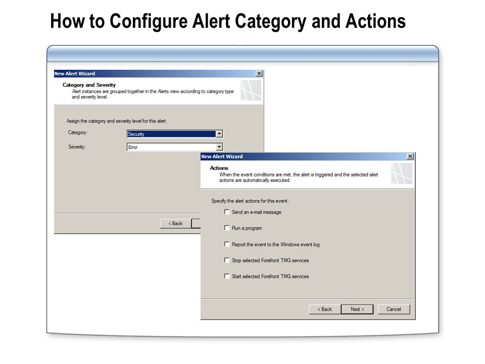 Alerts are managed by performing the following tasks: Alert Management Tasks Reset registered alerts Acknowledge registered alerts When you configure an alert to stop the TMG Server Firewall Service, TMG Server goes into a lockdown mode.