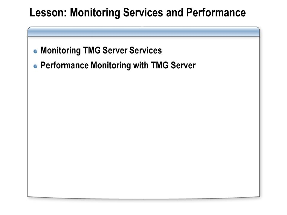 Monitoring TMG Server Services