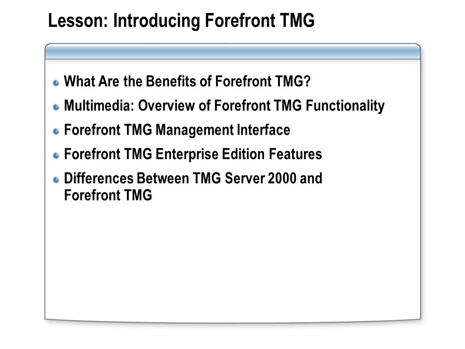 What Are the Benefits of Forefront TMG.