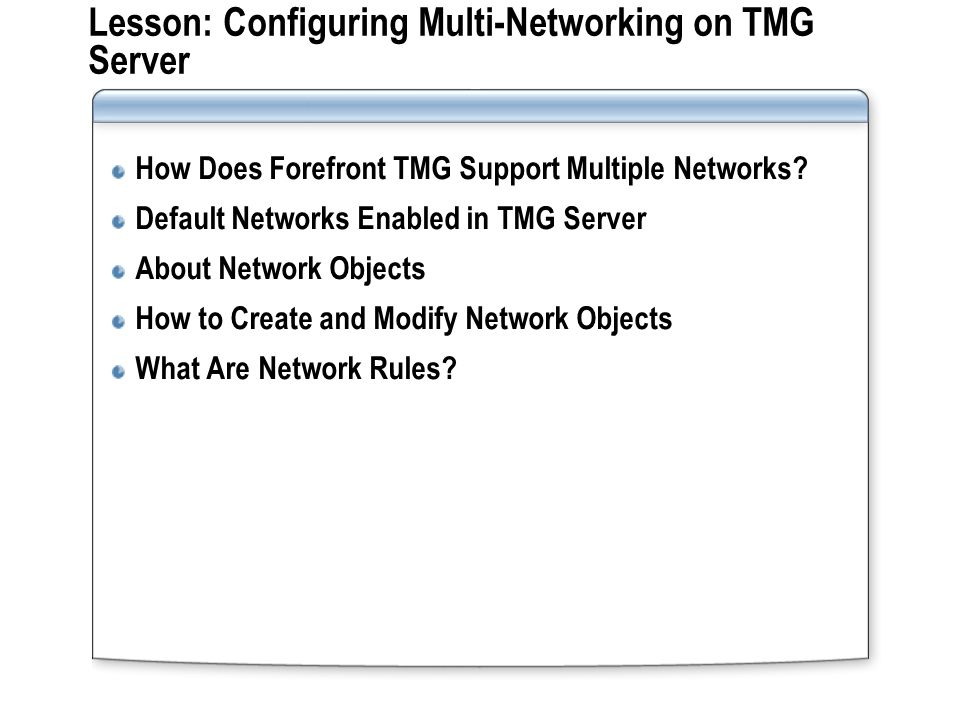 Internet How Does Forefront TMG Support Multiple Networks.