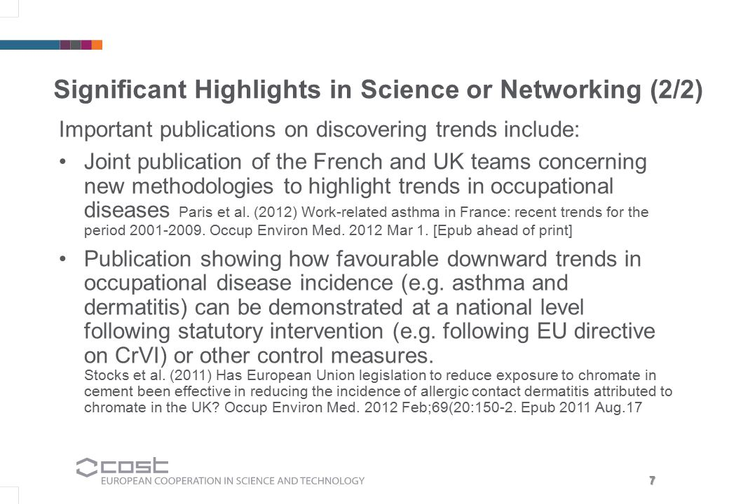 7 Significant Highlights in Science or Networking (2/2) Important publications on discovering trends include: Joint publication of the French and UK t