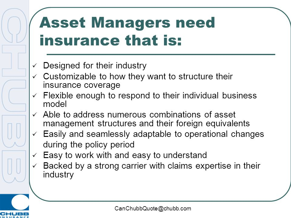 CanChubbQuote@chubb.com Product Highlight: AMP Asset Management Protector SM by Chubb