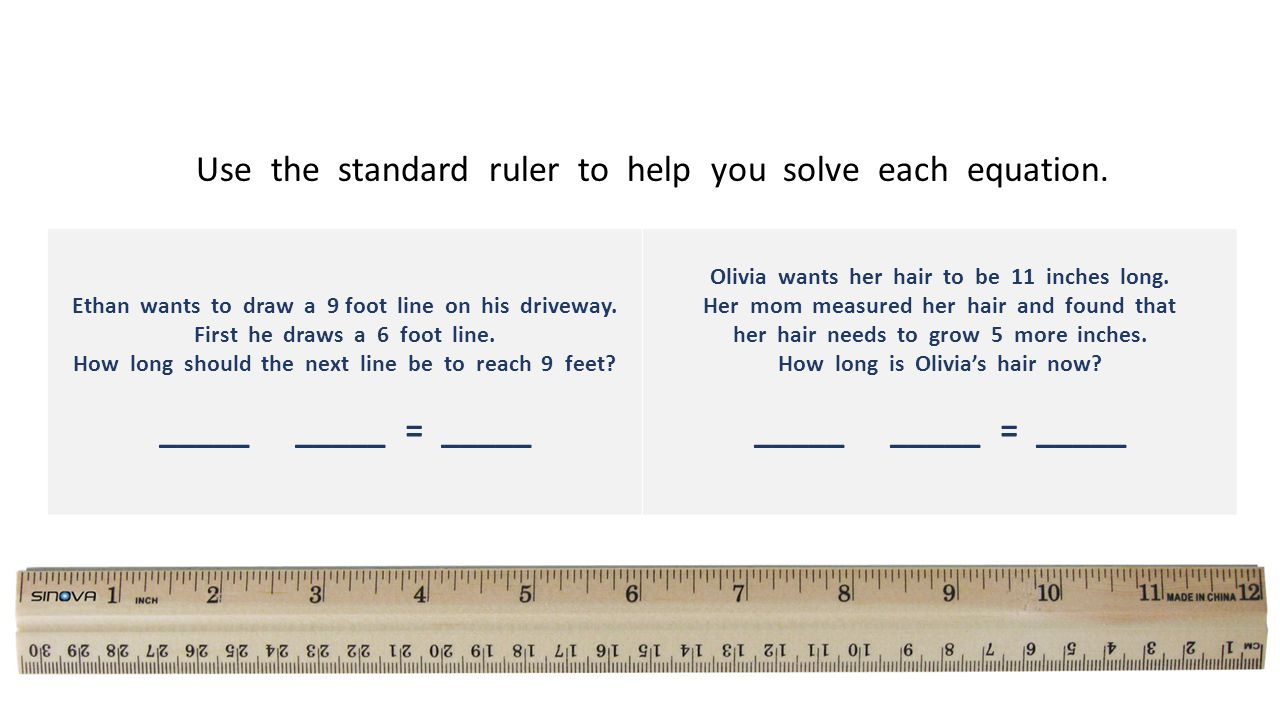 Use the standard ruler to help you solve each equation.