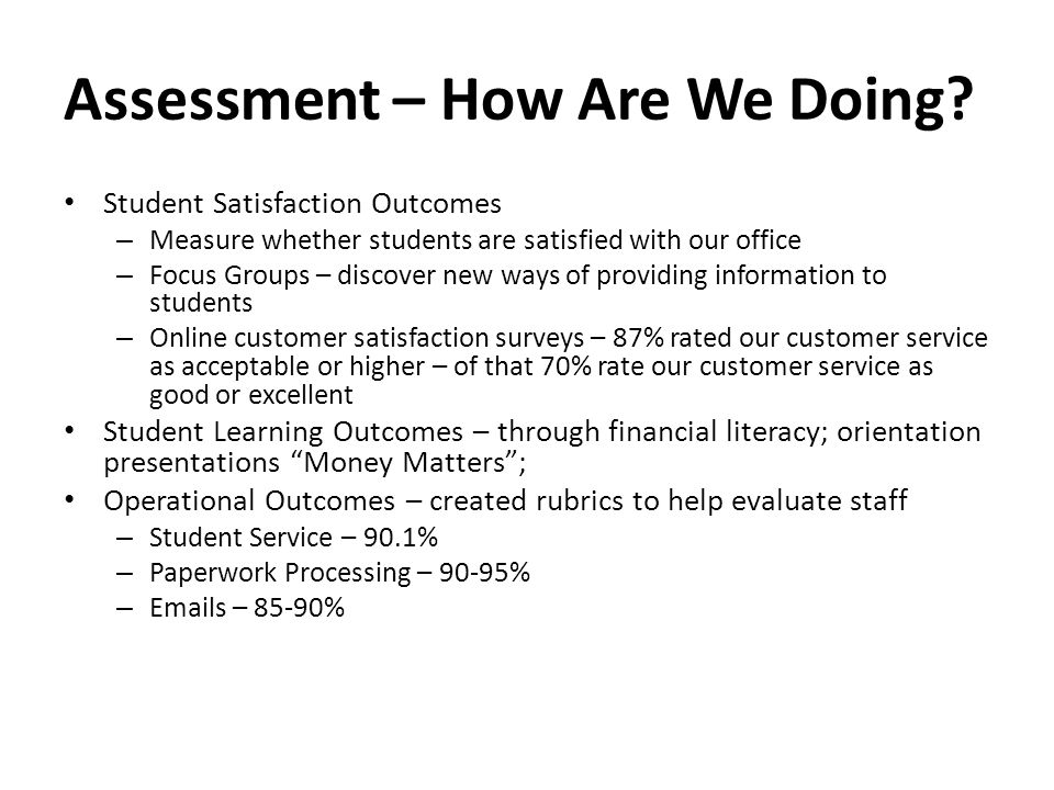 Assessment – How Are We Doing.