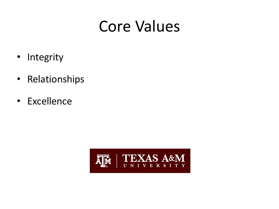 hi Core Values Integrity Relationships Excellence