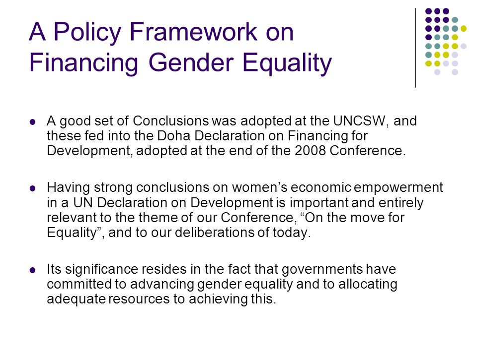 An Alternative Model of Economic and Social Development Based on the UN's Financing for Development Agenda, and the CSW52 Agreed Conclusions, trade union women must add their voices to the Global Unions' calls for a shift from the neo-liberal model of global economic policy-making, on a number of fronts: Financial regulation and accountability Adopting an employment-centred approach to recovery, based on the ILO Global Jobs Pact (GJP), and the ILO Resolution on Gender Equality at the heart of Decent Work.