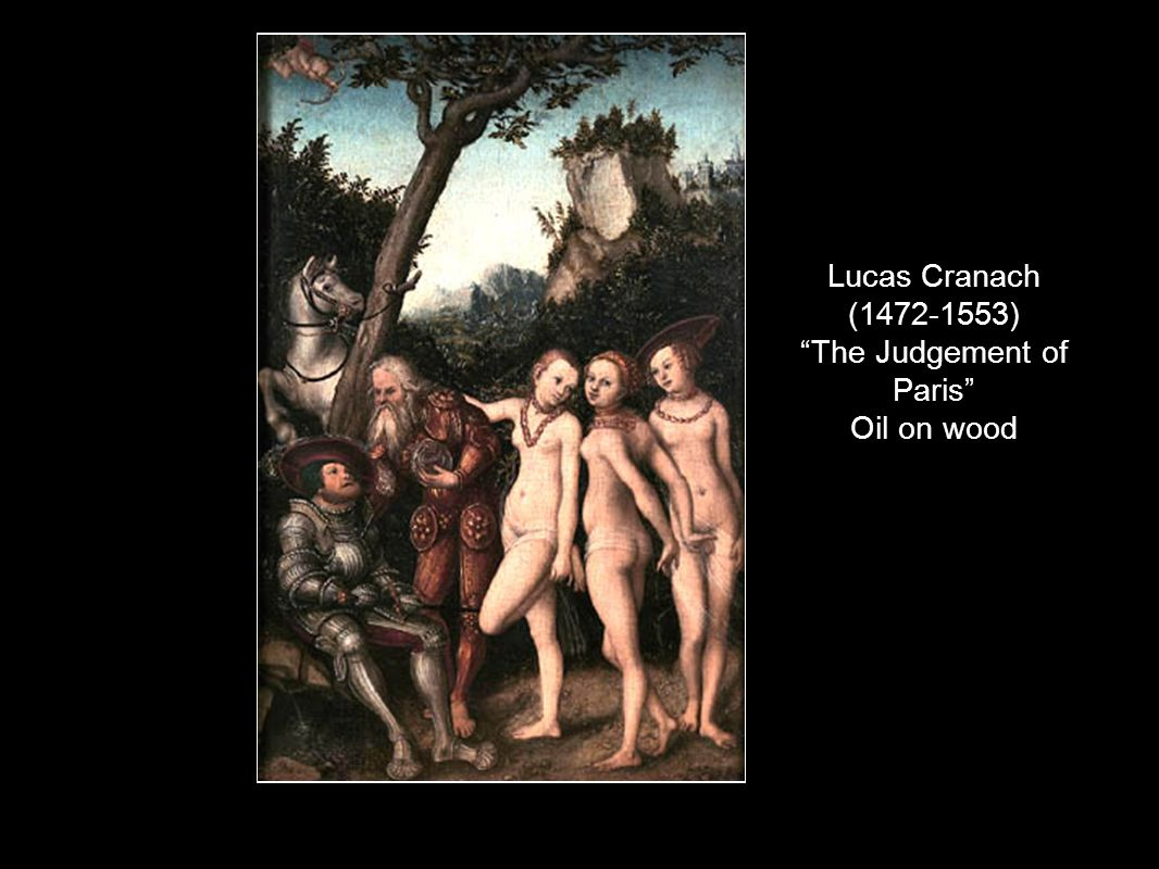 Lucas Cranach (1472-1553) The Judgement of Paris Oil on wood