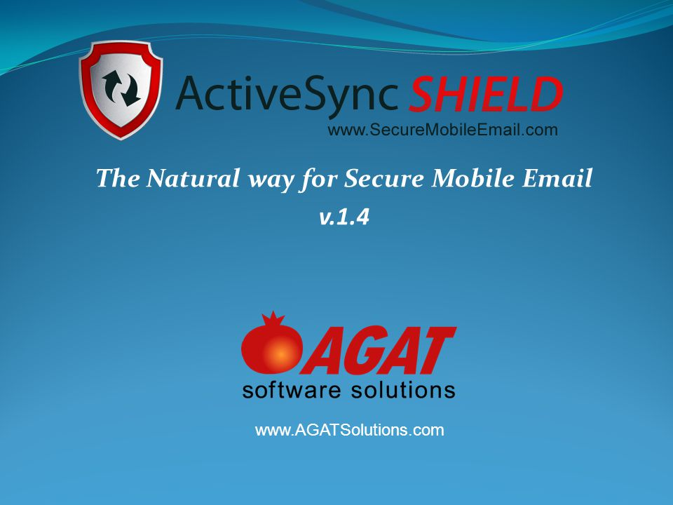 Slide 2 ActiveSync Shield overview Secure Mobile Email solution for over the air connecting device to Exchange.