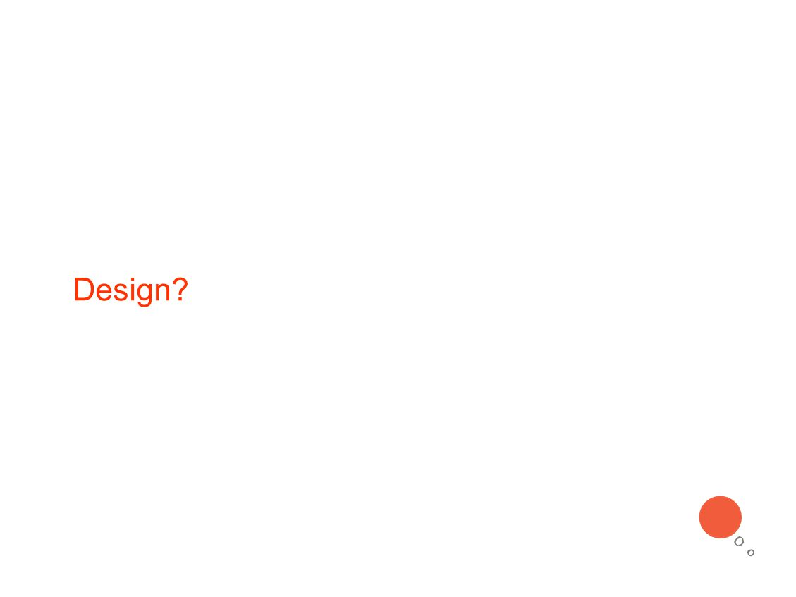 Design?