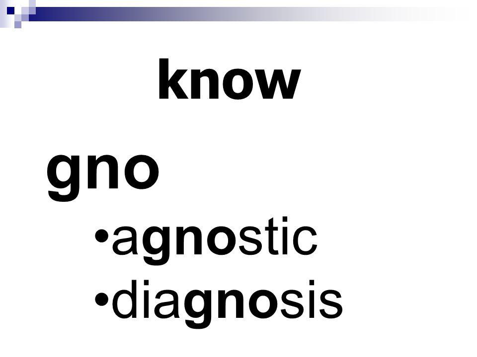 know gno agnostic diagnosis