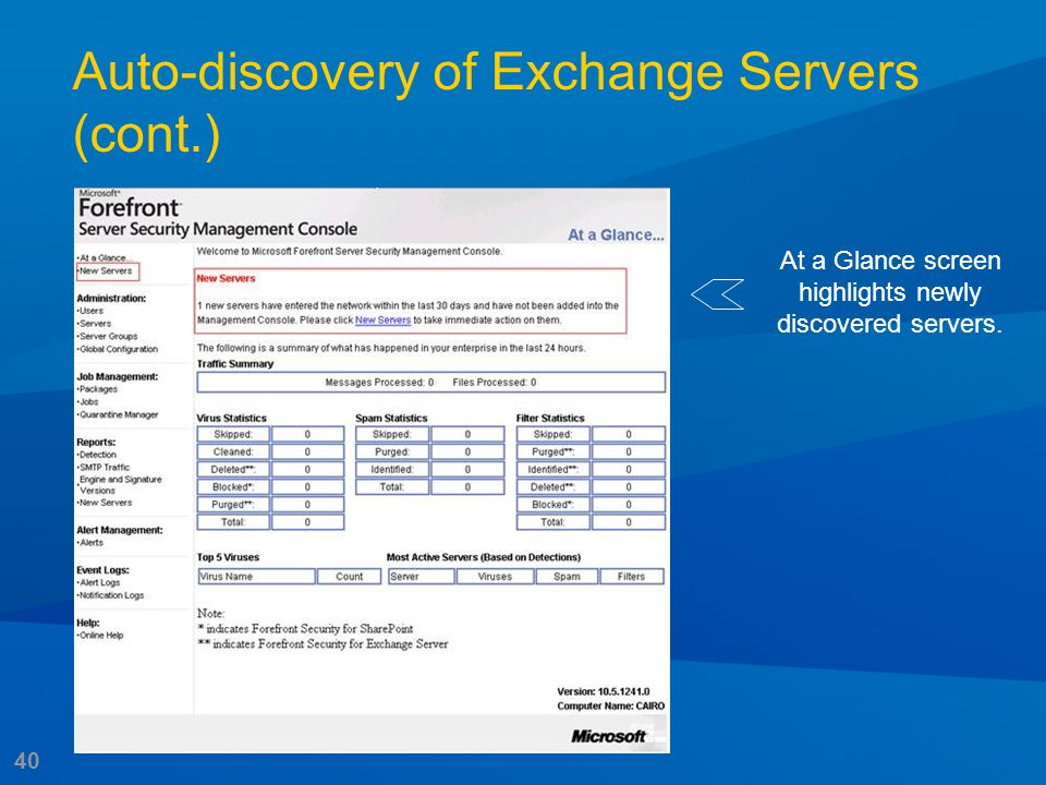 40 At a Glance screen highlights newly discovered servers. Auto-discovery of Exchange Servers (cont.)