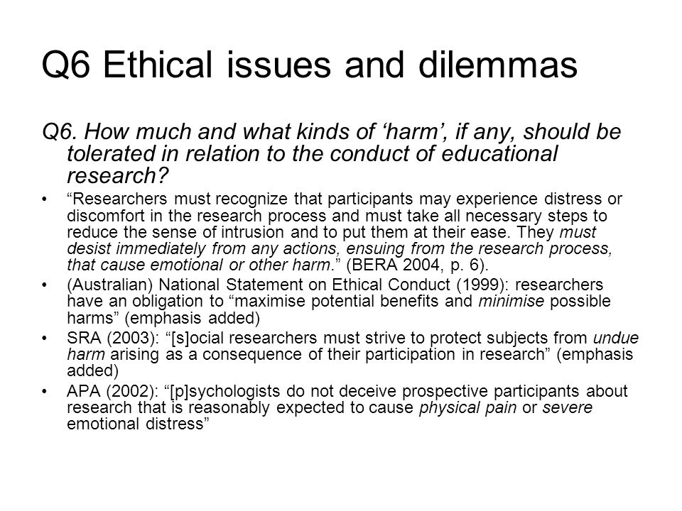 Q6 Ethical issues and dilemmas Q6.